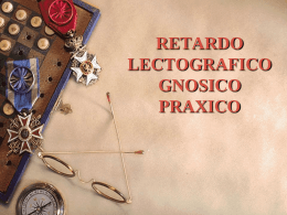 RETARDO LECTOGRAFICO GNOSICO PRAXICO
