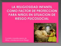 LA RELIGIOSIDAD INFANTIL COMO FACTOR DE …