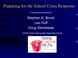 Preparing for the School Crisis Response