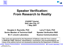 Speaker Verification : From Research to Reality