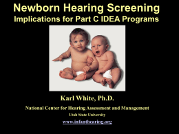 Should Newborn Hearing Screening be the Standard of …