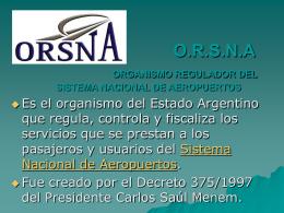 O.R.S.N.A ORGANISMO REGULADOR DEL SISTEMA …