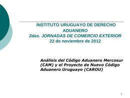 INSTITUTO URUGUAYO DE DERECHO ADUANERO 2das. …
