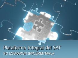Plataforma Integral del SAT