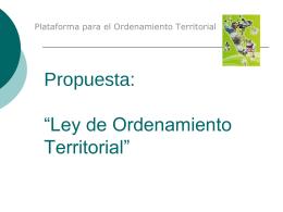 Propuesta de Ley de Ordenamiento Territorial