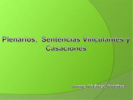 Sentencias y plenarios vinculantes