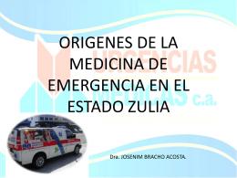 ORIGENES DE LA MEDICINA DE EMERGENCIA EN EL …