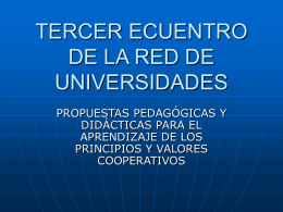 TERCER ECUENTRO DE LA RED DE UNIVERSIDADES