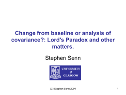 Change from baseline or analysis of covariance?: Lord's
