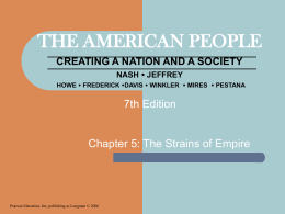THE AMERICAN PEOPLE CREATING A NATION AND A …