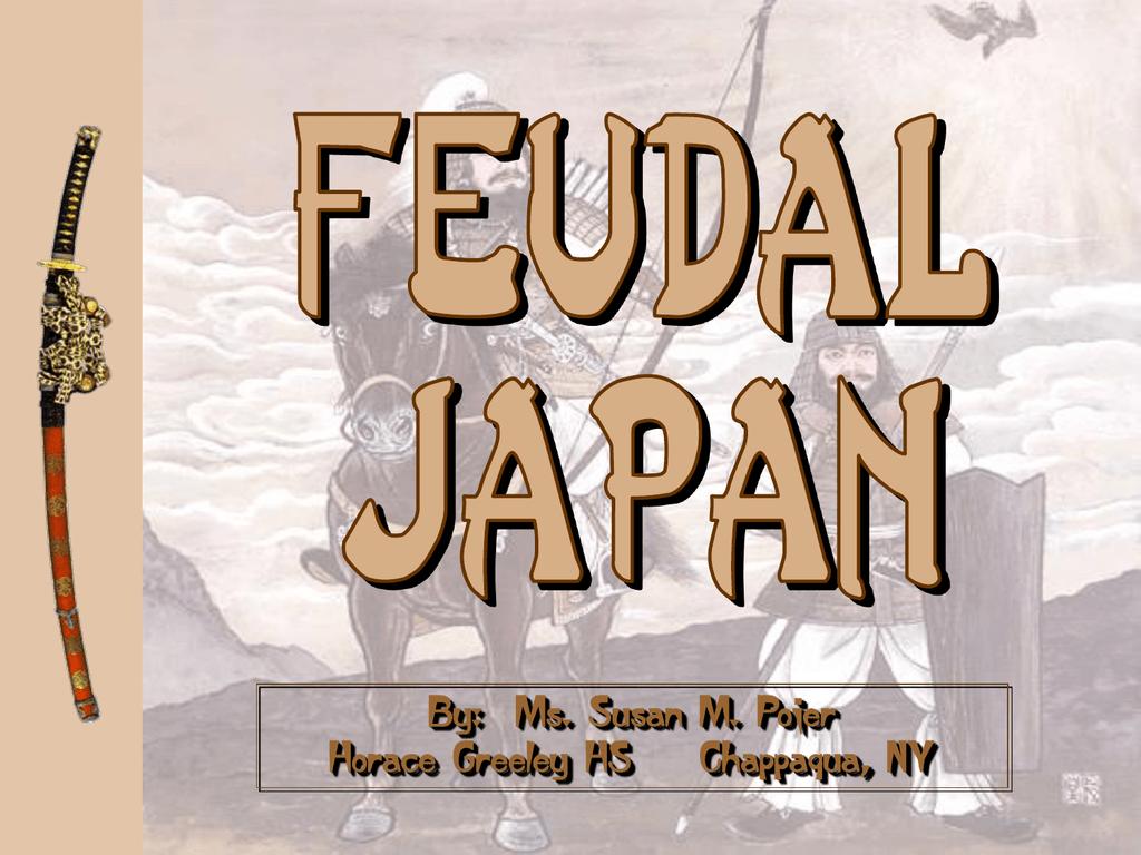 Feudal Japan - Powerpoint Palooza