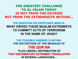 THE GREATEST CHALLENGE TO ISLAM TODAY... IS NOT …