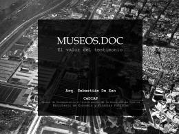 MUSEOS.DOC El valor del testimonio.