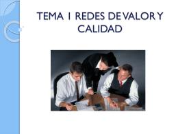 TEMA 1 REDES DE VALOR Y CALIDAD