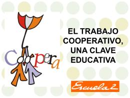 EL TRABAJO COOPERATIVO, UNA CLAVE EDUCATIVA