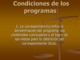 Condiciones de los programas: