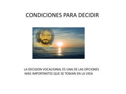 CONDICIONES PARA DECIDIR
