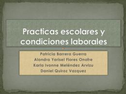 Practicas escolares y condiciones laborales