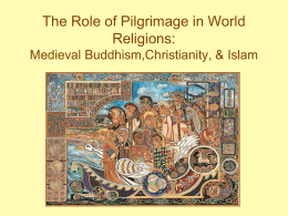 The Role of Pilgrimage in World's Major Religions: …