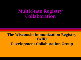 Multi-State Registry Development Collaboration