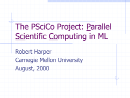 Parallel Scientific Computing: The PSciCo Project at CMU