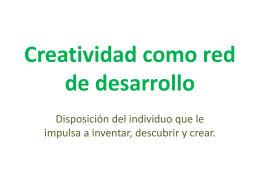 Creatividad como red de desarrollo.