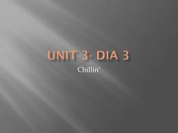 Unit 3- Dia 2 - JenniferWall