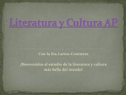 Literatura y Cultura AP con La Sra. Larios