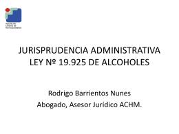 JURISPRUDENCIA ADMINISTRATIVA LEY DE ALCOHOLES