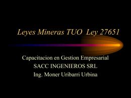 Leyes Mineras TUO Ley 27651 - Geco
