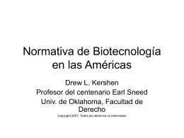 Regulation of Biotechnology in the Americas