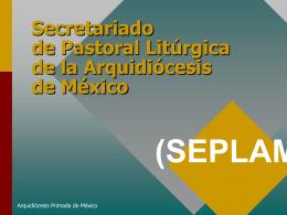 Secretariado de Pastoral Liturgica de la Arquidiocesis de