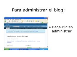 Para administrar el blog:
