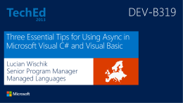 DEV-B319: Three Essential Tips for Using Async in