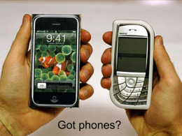 PowerPoint Presentation - Got phones?