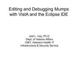 Editing and Debugging Mumps with VistA and the …