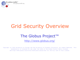 Globus Toolkit Developer Tutorial: Security