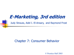 E-Marketing, 3rd edition Judy Strauss, Raymond Frost, and