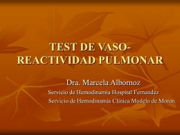 TEST DE VASO-REACTIVIDAD PULMONAR