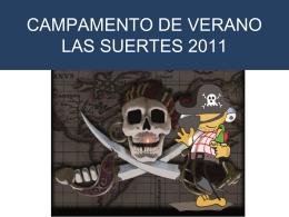 CAMPAMENTO DE VERANO LAS SUERTES 2011