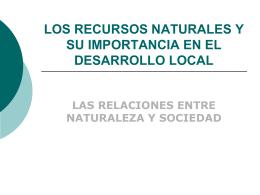 LOS RECURSOS NATURALES Y SU IMPORTANCIA EN EL …