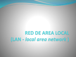 RED DE AREA LOCAL (LAN