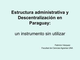 Estructura administrativa en Paraguay: desarrollo local