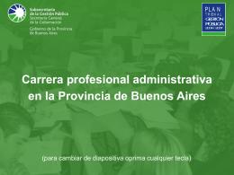 Carrera profesional administrativa en la Provincia de