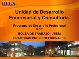 UNIDAD DE DESARROLLO PROFESIONAL PDP