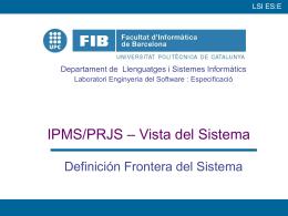 IPMS/PRJS Vista del Sistema