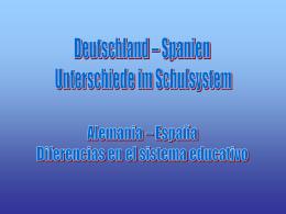 Deutschland – Spanien Unterschiede im Schulsystem …