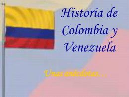 Historia de Colombia y Venezuela