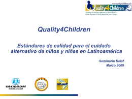 Quality standards in out-of- home care for children in Europe