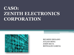 CASO: ZENITH ELECTRONICS CORPORATION